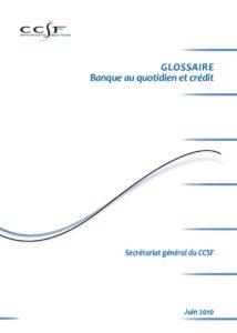GLOSSAIRE - Banque au quotidien et crédit