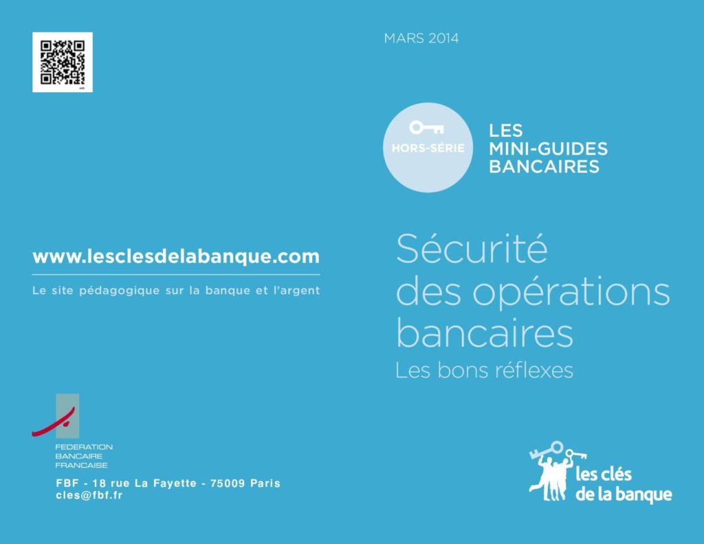page de garde d'un mini-guide sur les bons réflexes à avoir pour sécuriser les opérations bancaires (fond bleu)