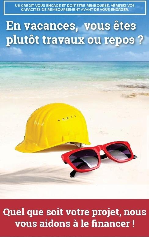 """image représentant la mer et la plage. Sur le sable un casque de chantier jaune et une paire de lunette de soleil estivale. Il est écrit :"""" en vacances vous êtes plutôt travaux ou repos ?"""" C'est une publicité pour les prêts personnels"""