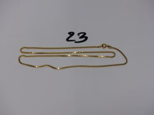 1 chaîne maille carrée en or (L49cm). PB 9,4g