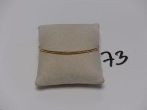 1 bracelet jonc en or (diamètre 6cm). PB 9,8g