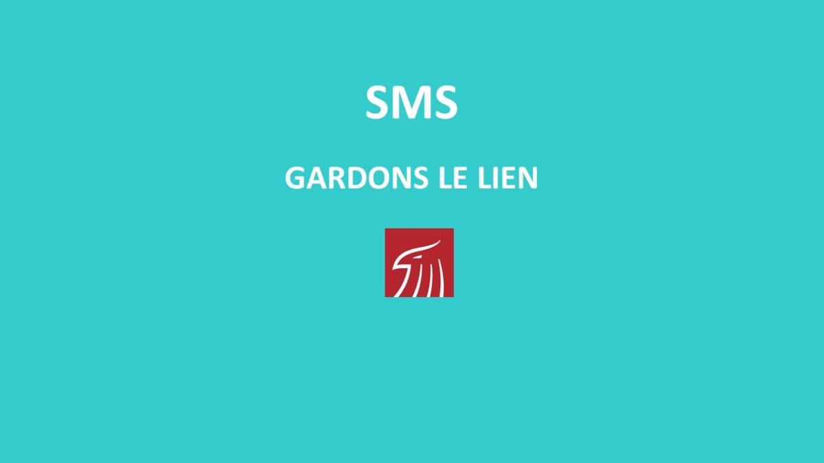 SMS GARDONS LE LIEN