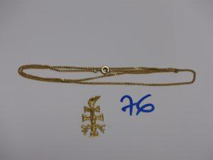 1 chaîne maille gourmette (L44cm) et 1 croix de Caravaca (porte bonheur). Le tout en or PB 5,9g