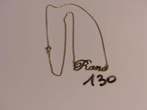 """1 collier en or prénom """"Rana"""" (L42cm). PB 3,6g"""