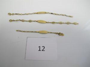 """1 Bracelet d'identité gravé """"Laura"""" maille filigranée(L14cm), 1 bracelet en or d'identité gravé """"Thomas""""maille alternée fermoir brisé(L14cm),1 braceleten or d'identité gravé """"Nicolas"""" brisé. PB 9,30 g."""