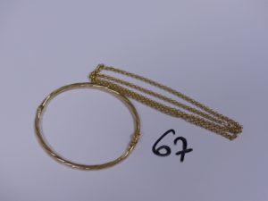 1 Chaîne en or maille jaseron (L44cm) et 1 bracelet jonc en or torsadé et ouvrant (Diamètre 5/6cm). PB 7,9g